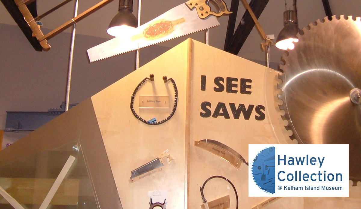 I See Saws!  Over 100,000 objects make up the world-renowned Hawley Tool Collection