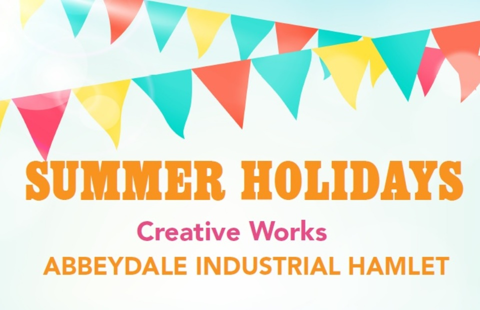Creative Works: Summer Holiday Family Activities