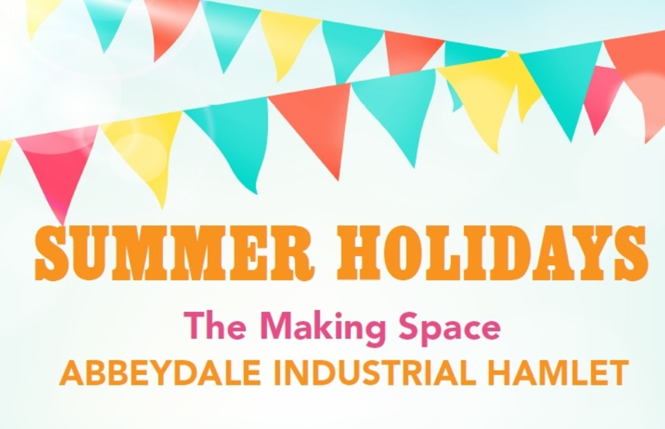 The Making Space: Summer Holiday Family Activities